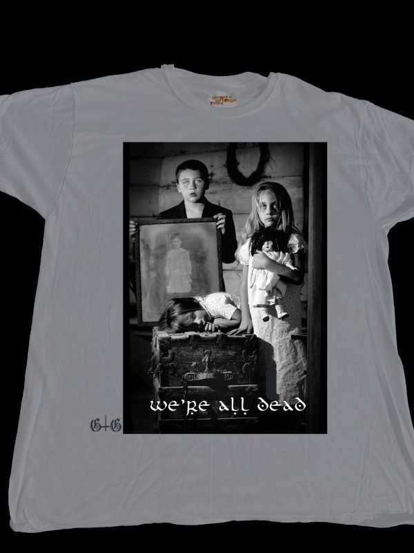 We're all dead here at GnarlyGrungeTees.com