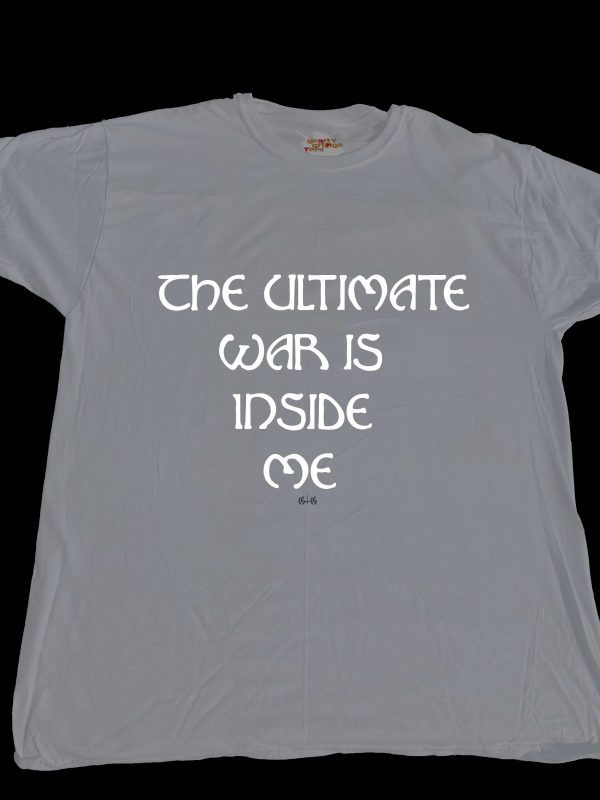 The Ultimate War is Inside Me and fought at GnarlyGrungeTees.com