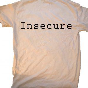 Insecure at GnarlyGrungeTees.com