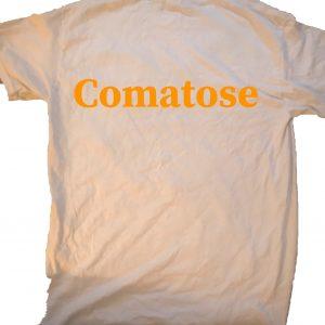 Comatose at GnarlyGrungeTees.com